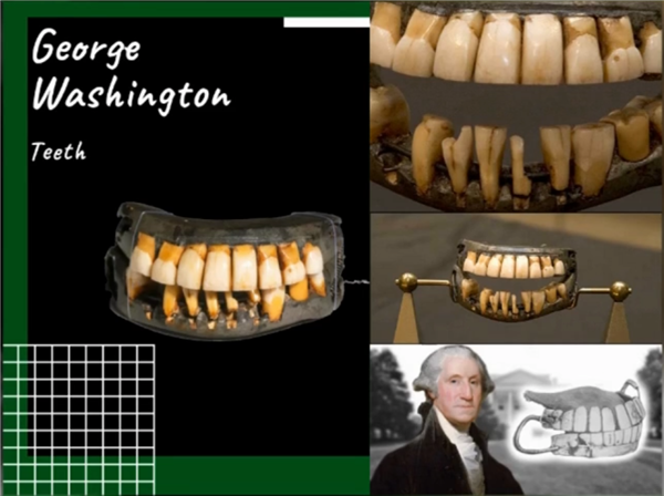 The grossest thing George Washington's Teeth May Have Been Made of