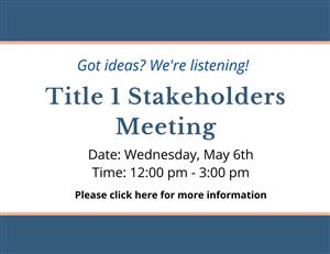 Title 1 Stakeholders Meeting