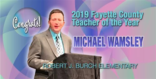 Fayette County Announces 2019 Teacher of the Year Winner
