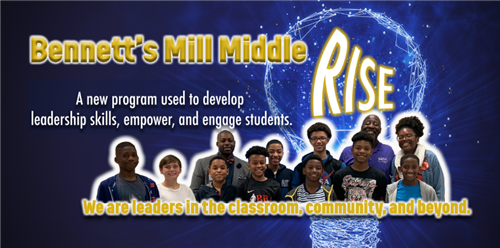"Bennett's Mill Boys are on the ""RISE"" with a New Leadership Program"