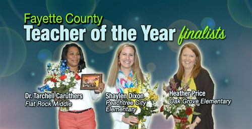Finalists Named for Fayette County Teacher of the Year