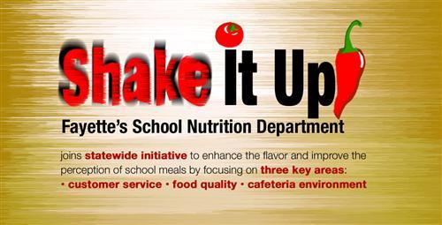 Fayette Shakes It Up In School Nutrition