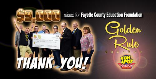 Fun Spot Raises $9,000 for Fayette County Education Foundation