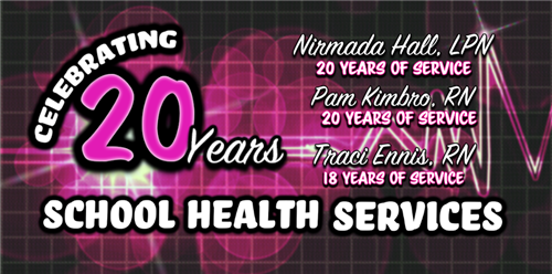 School System's School Health Services Celebrates Its 20 Year Anniversary