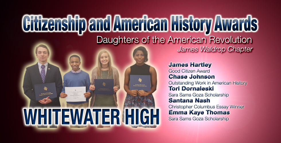 Whitewater Students Recognized for Citizenship and Knowledge of American History